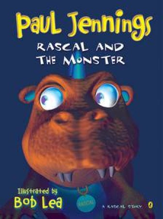 Rascal and The Monster by Paul Jennings