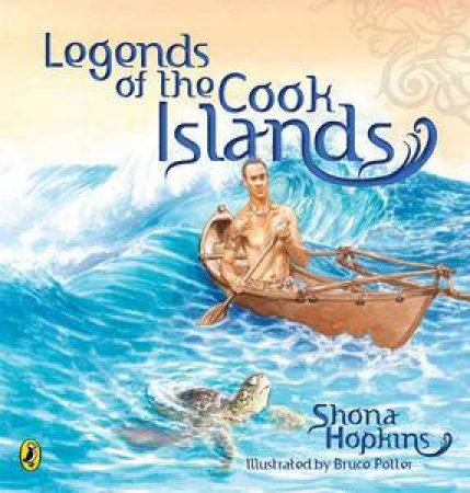 Legends of the Cook Islands by Shona Hopkins