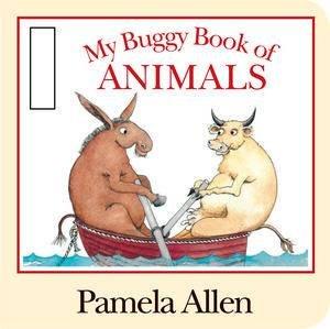 My Buggy Book Of Animals  by Pamela Allen