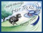 Hairy Maclarys Hat Tricks