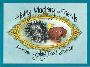 Hairy Maclary: Four More Lynley Dodd Stories