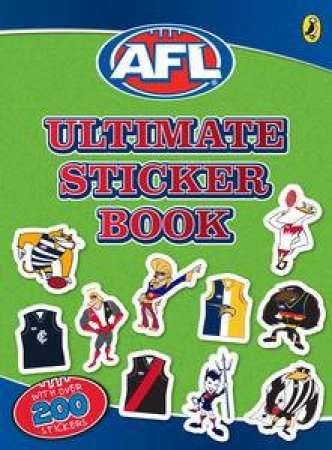 AFL: Ultimate Sticker Book by AFL