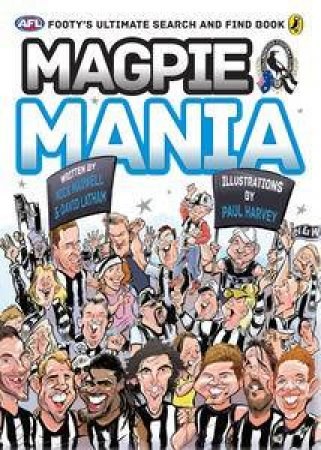 AFL: Magpie Mania: Footy's Ultimate Search and Find Book by Nick Maxwell & David Latham