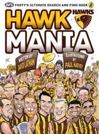 AFL: Hawk Mania: Footy's Ultimate Search and Find Book by Various