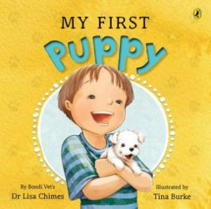 My First Puppy by Dr Lisa Chimes