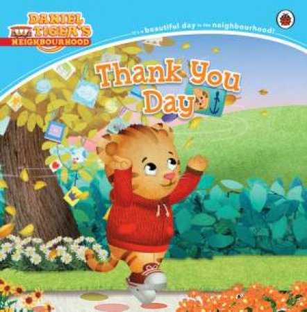 Daniel Tiger's Neighbourhood: Thank You Day by Various