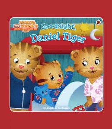 Daniel Tiger's Neighbourhood: Goodnight Daniel Tiger by Various