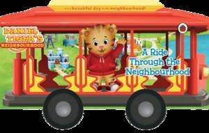 Daniel Tiger's Neighbourhood: A Ride Through the Neighbourhood by Various