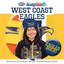 AFL: Footy Kids: West Coast Eagles by Lorraine Wilson