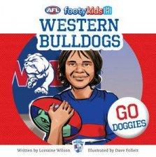 AFL: Footy Kids: Western Bulldogs by Lorraine Wilson