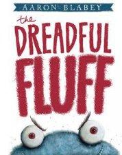 The Dreadful Fluff