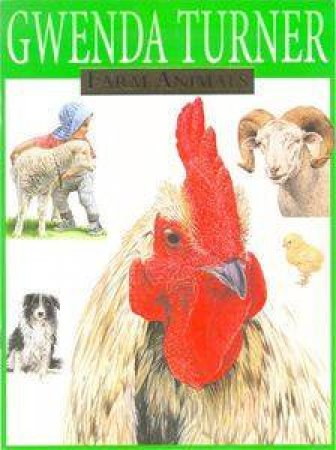 Farm Animals by Gwenda Turner