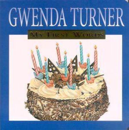 My First Words by Gwenda Turner