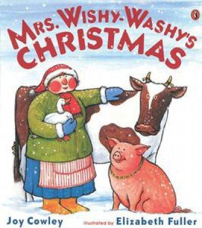 Mrs Wishy Washy's Christmas by Cowley Joy