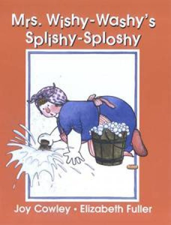 Mrs Wishy Washy's Splishy Sploshy by Joy Cowley