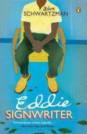 Eddie Signwriter by Adam Schwartzman