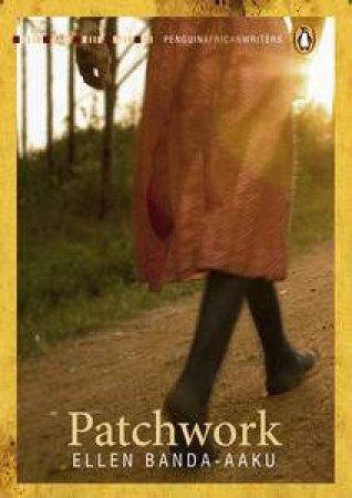 Penguin African Writers: Patchwork by Aaku Ellen Banda
