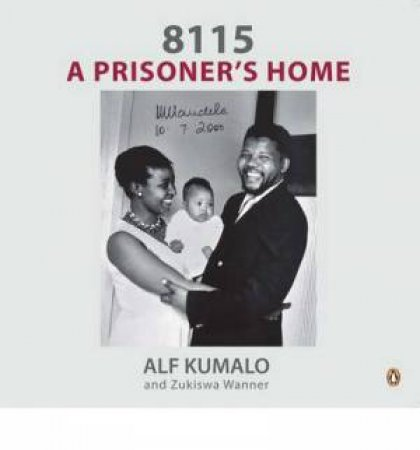 8115: A Prisoner's Home by Alf Kumlo