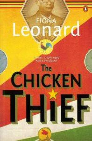 The Chicken Thief by Fiona Leonard