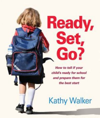 Ready, Set, Go? by Kathy Walker