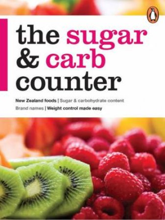 The Sugar and Carb Counter by Anonymous