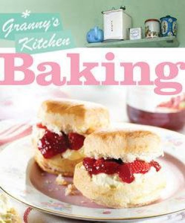 Granny's Kitchen - Baking by Various