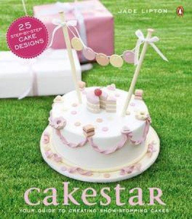 CakeStar by Jade Lipton