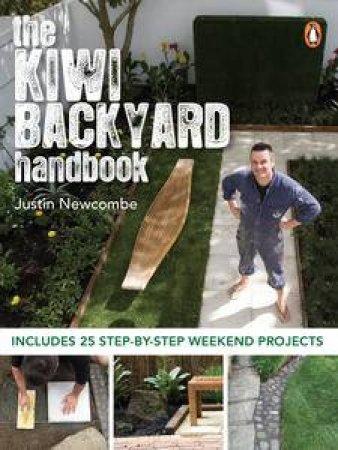 The Kiwi Backyard Handbook by Justin Newcombe