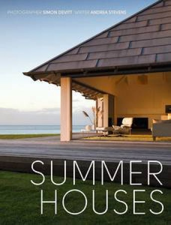 Summer Houses by Simon and Stevens Andrea Devitt
