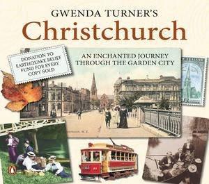Gwenda Turner's Christchurch by Gwenda Turner