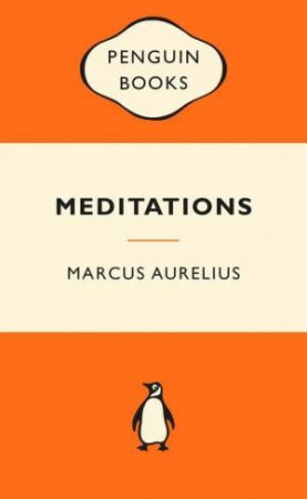 Popular Penguins: Meditations by Marcus Aurelius