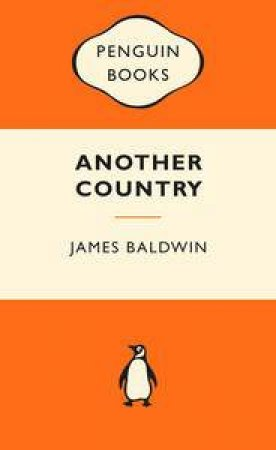 Popular Penguins: Another Country by James Baldwin