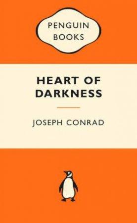Popular Penguins: Heart of Darkness by Joseph Conrad