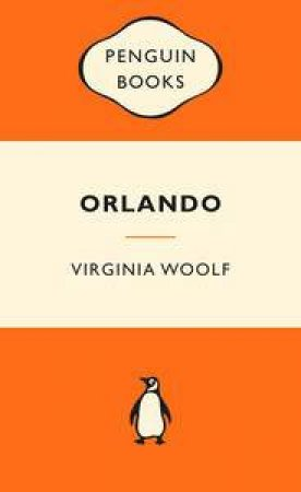 Popular Penguins: Orlando by Virginia Woolf