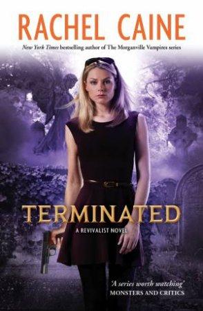 Terminated by Rachel Caine