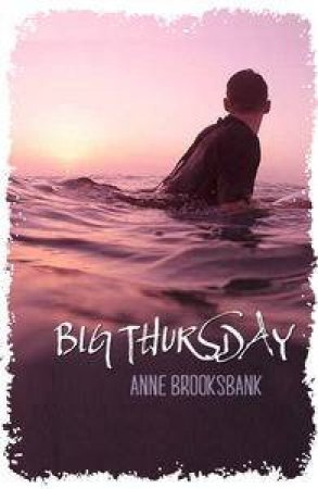 Big Thursday by Anne Brooksbank