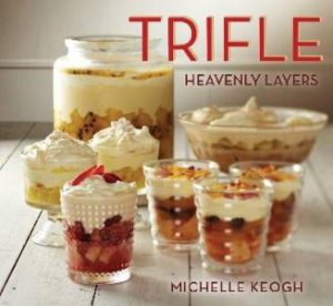 Trifle by Michelle Keogh
