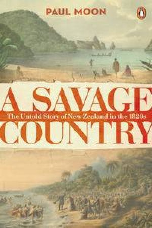 A Savage Country by Paul Moon