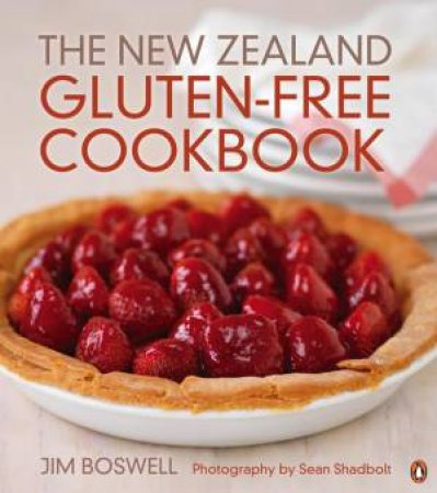 The New Zealand Gluten-Free Cookbook by Jim Boswell