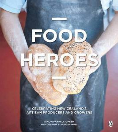 Food Heroes by Simon Farrell-Green