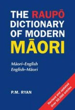 The Raupo Dictionary of Modern Maori by P M Ryan