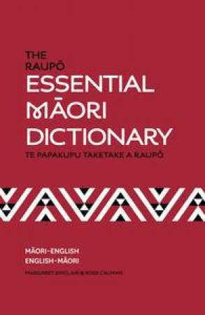 The Raupo Essential Maori Dictionary by Various