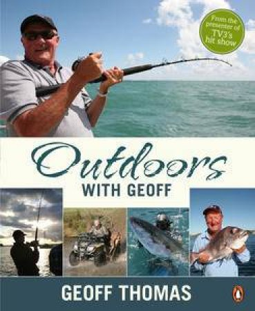 Outdoors with Geoff by Geoff Thomas
