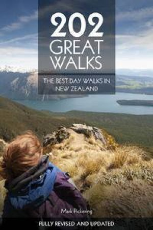 202 Great Walks by Mark Pickering