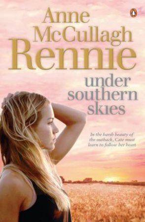 Under Southern Skies by Rennie Anne McCullagh