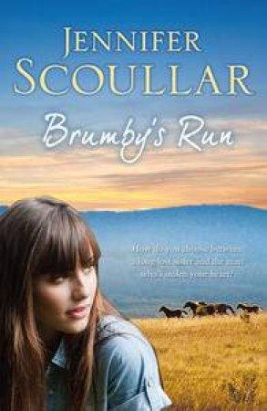 Brumby's Run by Jennifer Scoullar