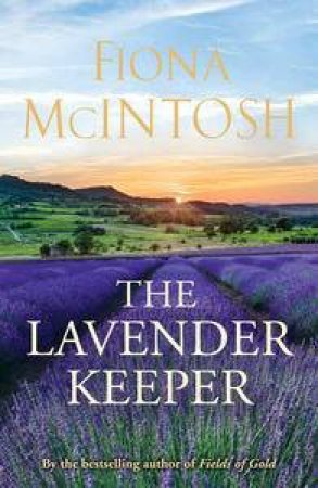 The Lavender Keeper (Nice Price Edition) by Fiona McIntosh