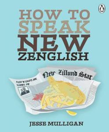 How to Speak New Zenglish by Jesse Mulligan
