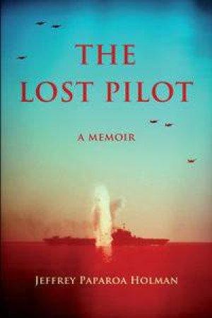 The Lost Pilot by Jeffrey Paparoa Holman