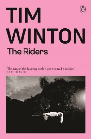 The Riders by Tim Winton